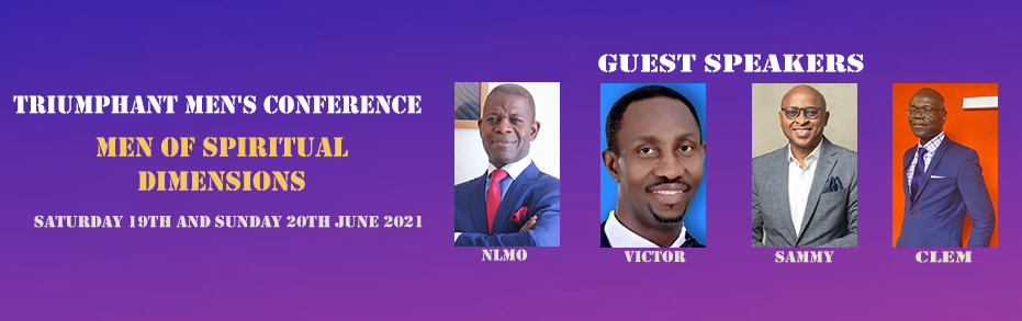 TRIUMPHANT MEN'S CONFERENCE - MEN OF SPIRITUAL DIMENSIONS