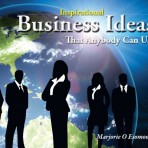 Inspirational Business Ideas That Anybody Can Use