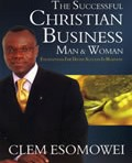The Successful Christian Business Man and Woman