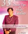 33 Great Tips for Single Ladies