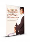 Mental Toughness and Spiritual Determination